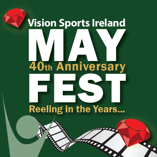 Vision Sports Ireland MayFest Reeling in the years. Vision Sports logo and film reel with red diamond.